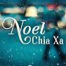 Album Noel Chia Xa - Various Artists