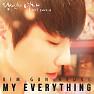 Bài hát My Everything - Kim Gun Hyung