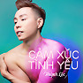 Album Cảm Xúc Tình Yêu - Huỳnh Lộc