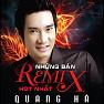 Bài hát Ngỡ (Remix) - Quang Hà