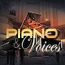 Piano & Voices - Various Artists