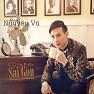 Bài hát Cafe Sài Gòn - Nguyên Vũ