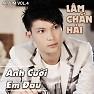 Album Anh Cười Em Đau - Lâm Chấn Hải