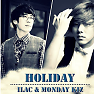 Holiday - Ilac ft. Monday Kiz