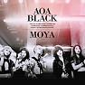 Bài hát Moya - AOA Black