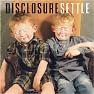 Bài hát Latch - Disclosure , Sam Smith