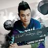 Bài hát Dẫu Chỉ Là Ký Ức (Remix) - Lương Gia Hùng
