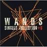 Bài hát Sekaijuu no Dare Yori Kitto ~Album Version~ - WANDS