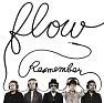 Bài hát Remember -NARUTO Opening Mix- - FLOW