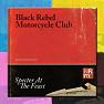 Bài hát Funny Games - Black Rebel Motorcycle Club