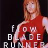 Flow / Blade Runner - Hitomi