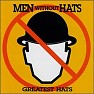 Greatest Hats - Men Without Hats