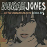 …Little Broken Hearts (Remix) - EP - Norah Jones