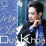 S Mi Ch (Single) - Duy Khoa