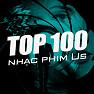 Album Top 100 Nhạc Phim Âu Mỹ Hay Nhất - Various Artists