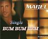Bài hát Bum Bum (Ntj Extended Radio) - Mabel