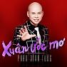 Album Xuân Ước Mơ - Phan Đinh Tùng