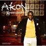 Bài hát I Wanna Love You (Feat. Snoop Dogg) - Akon