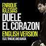 Bài hát Duele El Corazon (English Version) - Enrique Iglesias , Tinashe , Javada