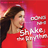 Album Shake The Rhythm (Phiên Bản Đặc Biệt) - Đông Nhi