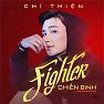 Album Chiến Binh (Fighter) - Chí Thiện