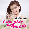 Cm Gic Ny Em Bit (Single) - H Bo Nhi