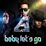 Baby Let's Go (Corolla-Ready Single) - Aziatix