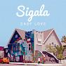 Bài hát Easy Love - Sigala