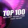 Album Top 100 Bài Hát Nhạc Trẻ Hay Nhất - Various Artists