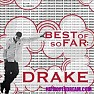 Best Of So Far (CD1) - Drake