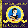 Lil' Golden Book - Princess Chelsea
