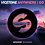 Bài hát Anywhere I Go - Vicetone