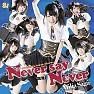Bài hát Never Say Never - Afilia Saga