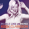 People Like Us (Remixes) - EP - Kelly Clarkson