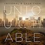 Bài hát Untouchable - Tritonal & Cash Cash
