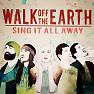 Bài hát Hold On (The Break) - Walk Off The Earth