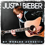 Album My Worlds Acoustic - Justin Bieber