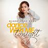 Bài hát Dance With Me Tonight - Giang Hồng Ngọc