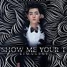 Bài hát Show Me Your T - KimaGent