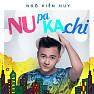 Album Nupakachi - Ngô Kiến Huy