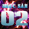 Album Nhạc Sàn 02 - Various Artists