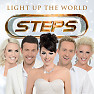 Light Up The World (Single) - Steps