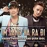 Bài hát Im Lặng Và Ra Đi - Khánh Phương , Anh Quân Idol