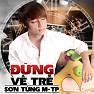 Bài hát Đừng Về Trễ (Acoustic Version) - Sơn Tùng M-TP