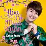 Bài hát Hoa Cỏ Mùa Xuân (DJ Hiếu Phan) - Khánh Phong