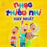 Nhạc Thiếu Nhi Hay Nhất 2015 - Various Artists