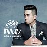 Bài hát Stay With Me - Nghĩa Nguyễn