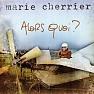 Alors Quoi - Marie Cherrier