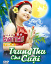 Trung Thu Ch Cui - B an Th