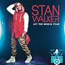 Bài hát Won't Let You Down - Stan Walker